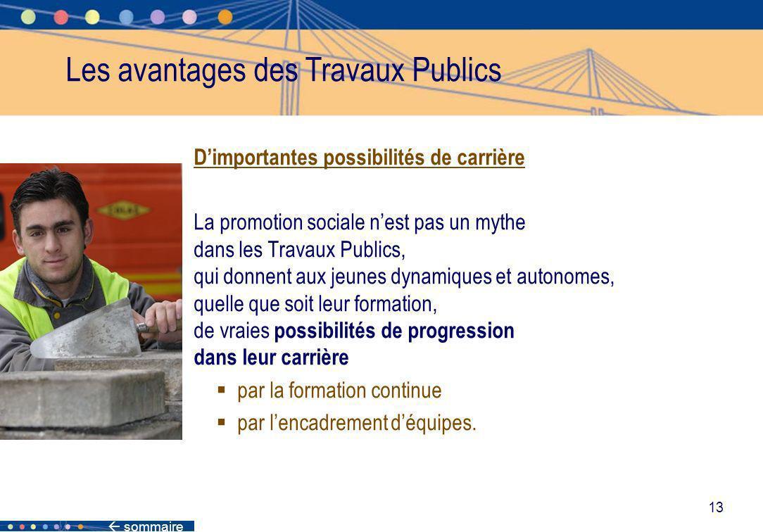 Les avantages des Travaux Publics