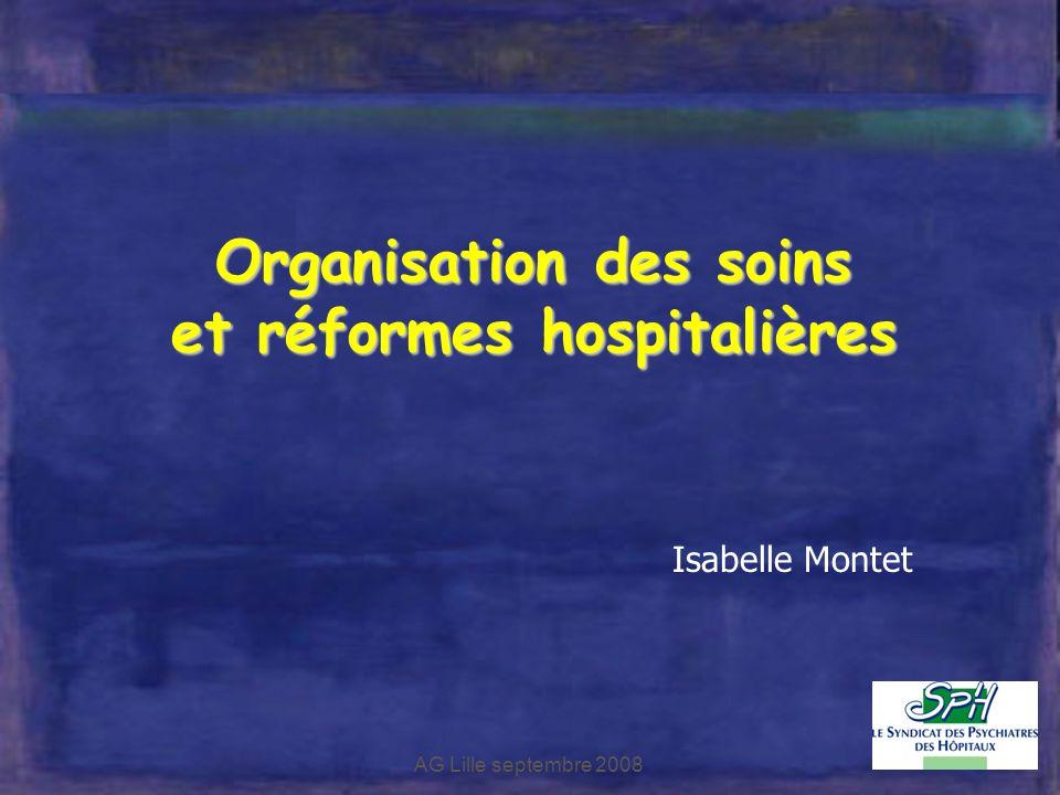 Organisation des soins et réformes hospitalières