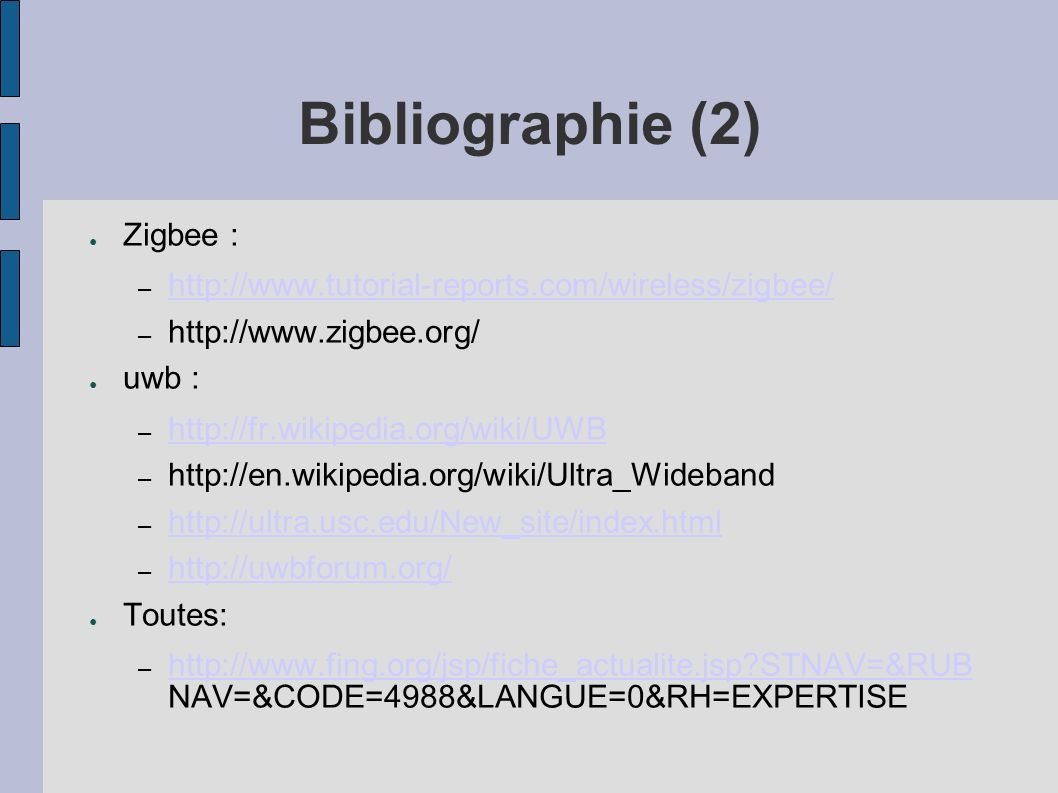 Bibliographie (2) Zigbee :