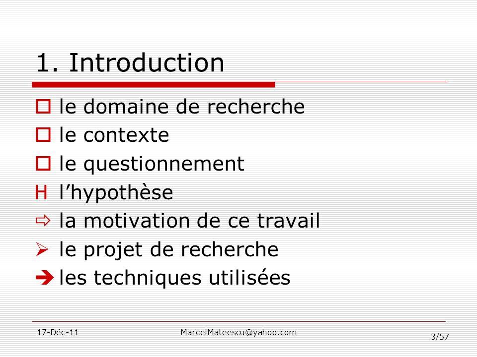 1. Introduction le domaine de recherche le contexte le questionnement