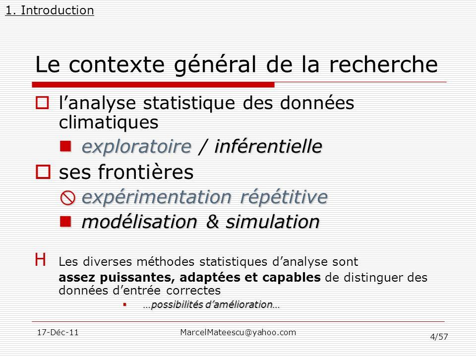 Le contexte général de la recherche