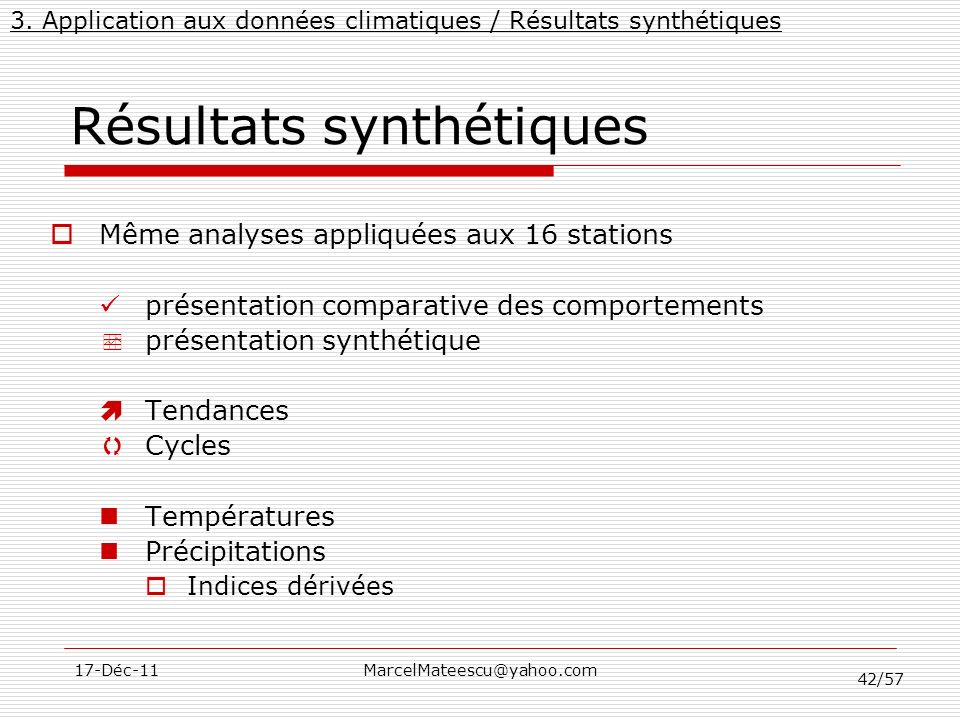 Résultats synthétiques