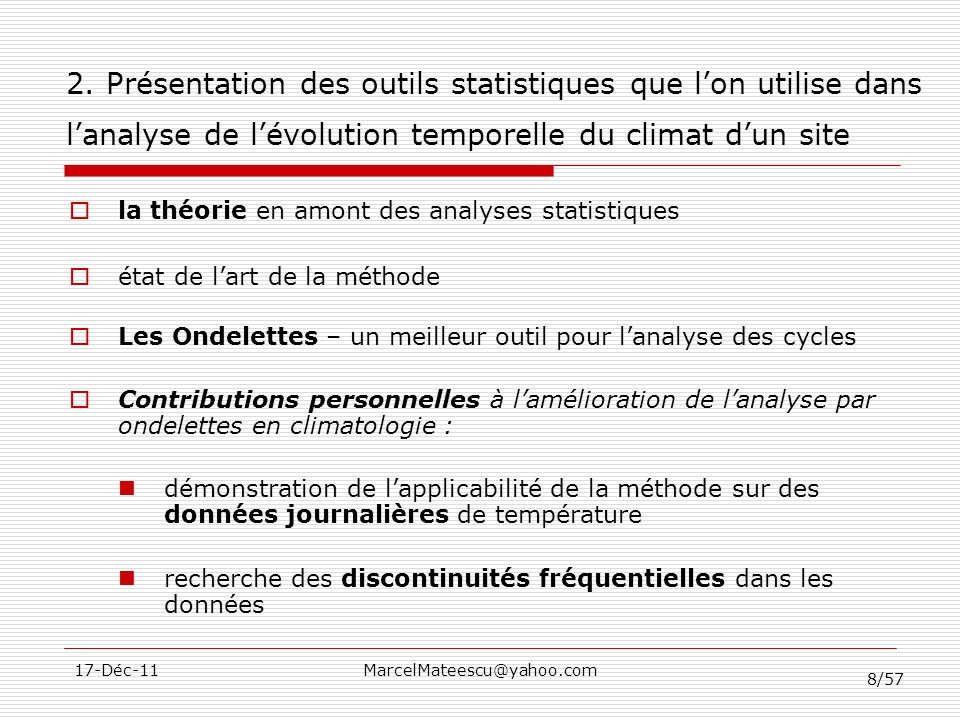 2. Présentation des outils statistiques que l'on utilise dans l'analyse de l'évolution temporelle du climat d'un site