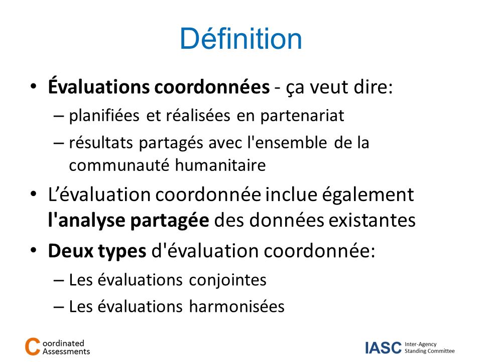 Définition Évaluations coordonnées - ça veut dire: