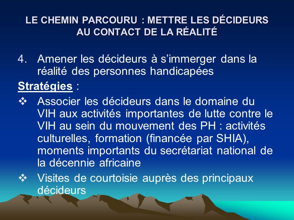 LE CHEMIN PARCOURU : METTRE LES DÉCIDEURS AU CONTACT DE LA RÉALITÉ