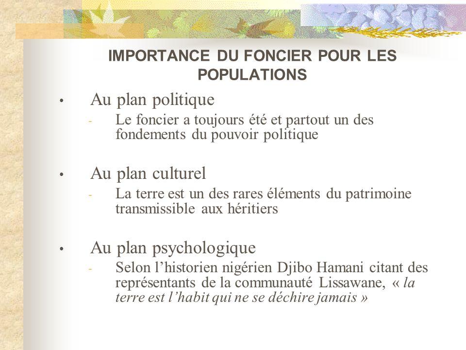 IMPORTANCE DU FONCIER POUR LES POPULATIONS