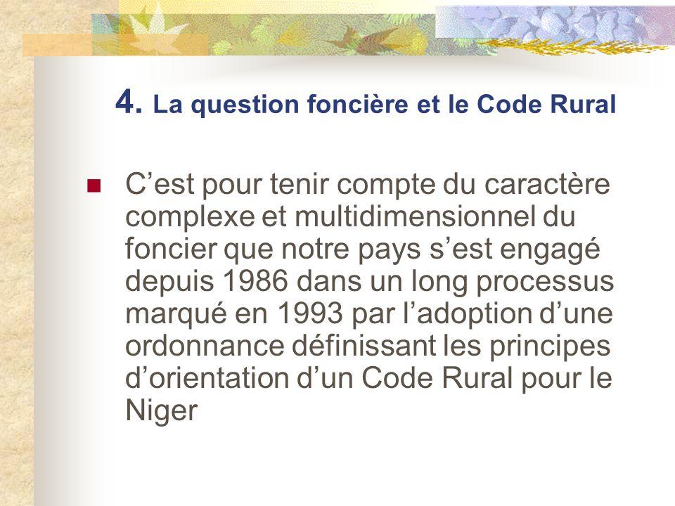 4. La question foncière et le Code Rural