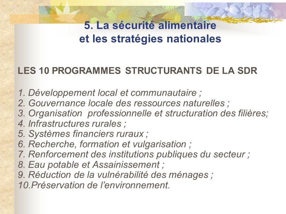 5. La sécurité alimentaire et les stratégies nationales