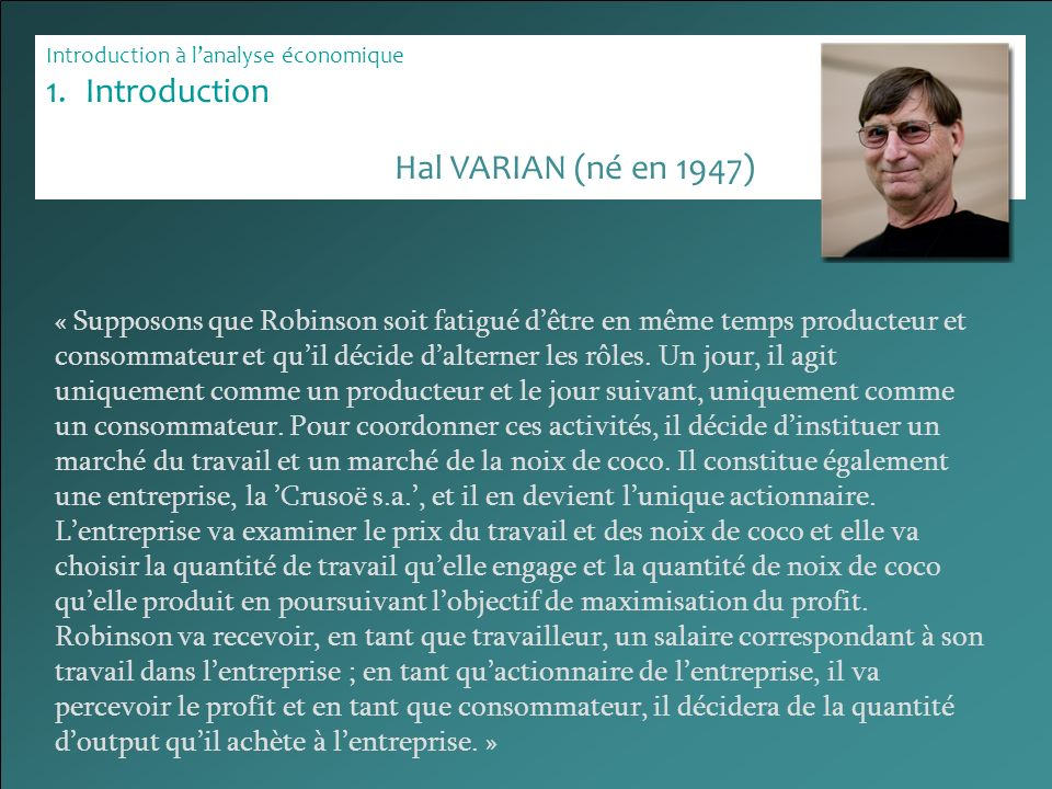 Introduction Hal VARIAN (né en 1947)