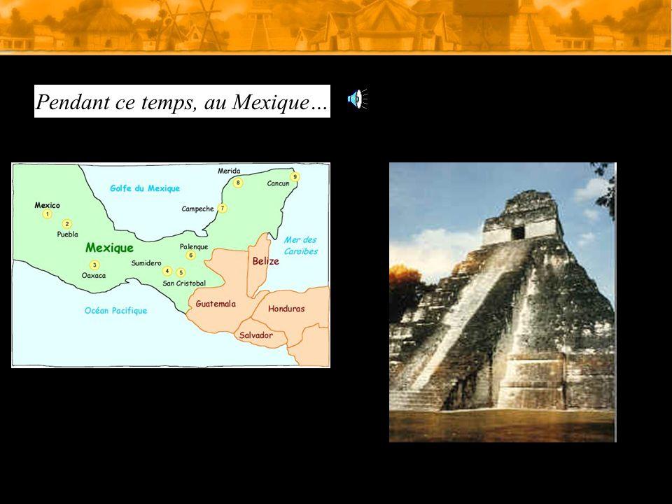 Pendant ce temps, au Mexique…