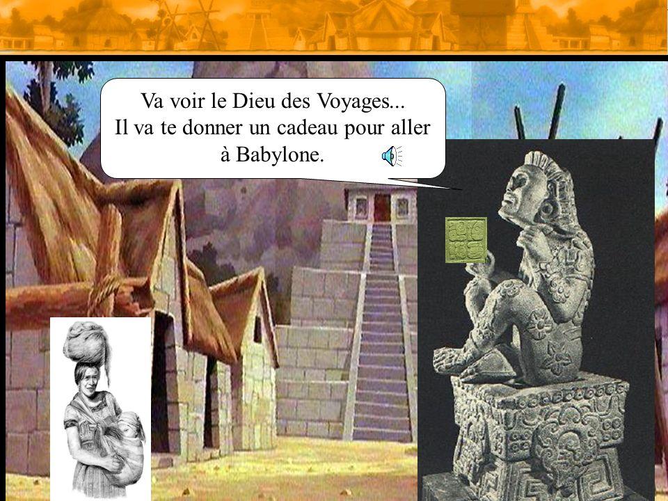 Va voir le Dieu des Voyages