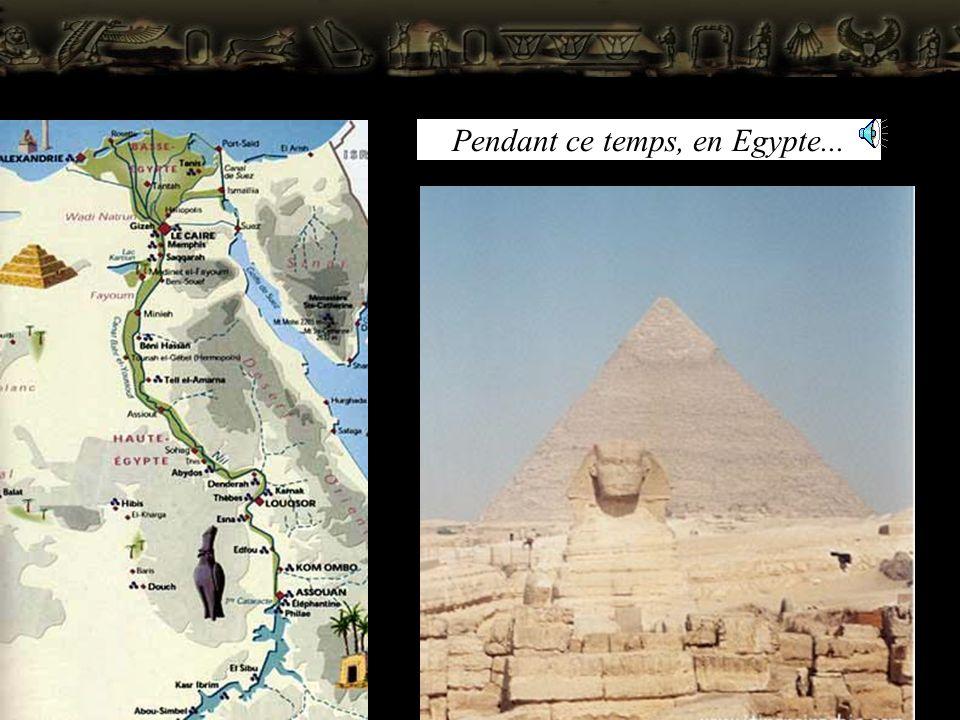 Pendant ce temps, en Egypte...