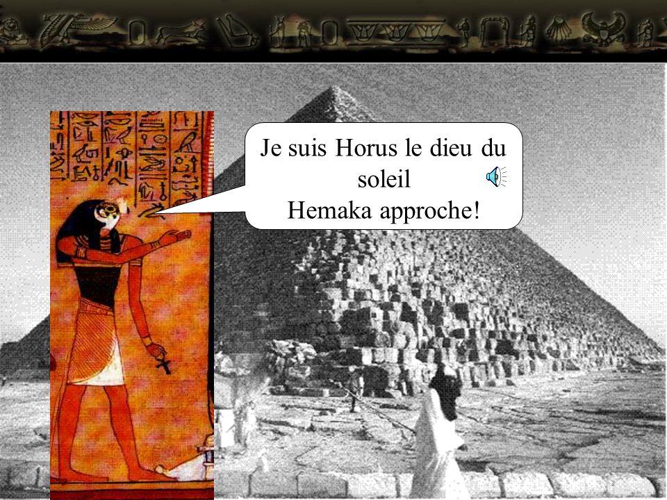 Je suis Horus le dieu du soleil