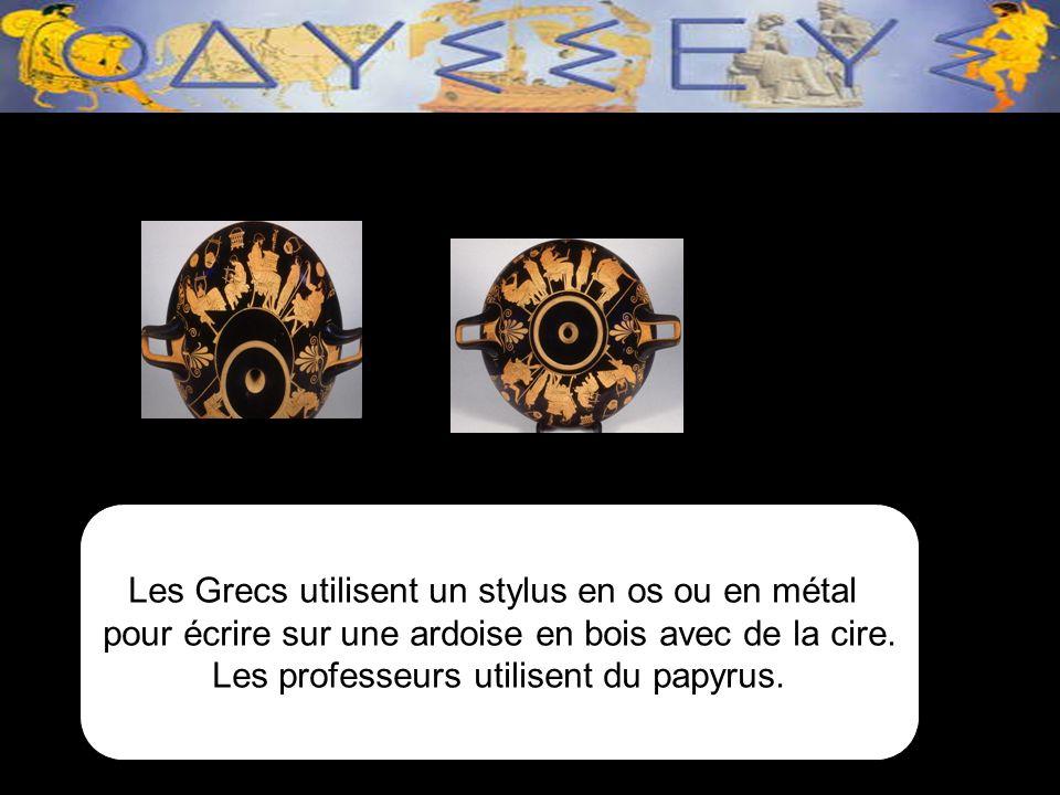 Les Grecs utilisent un stylus en os ou en métal