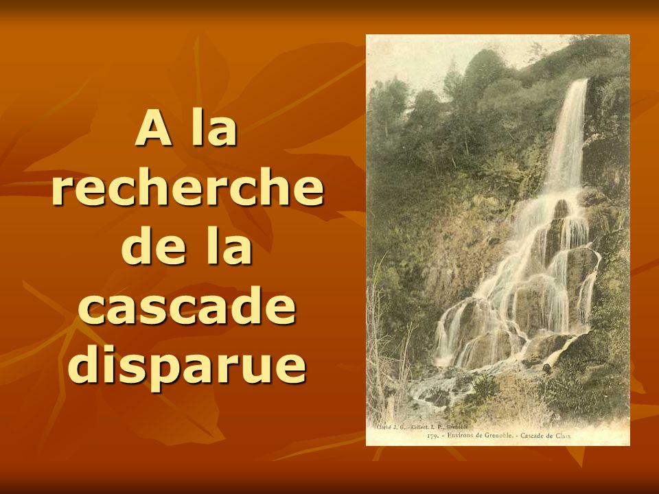 A la recherche de la cascade disparue