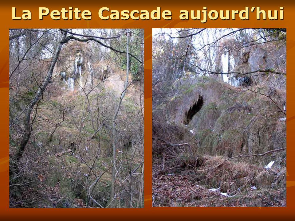 La Petite Cascade aujourd'hui