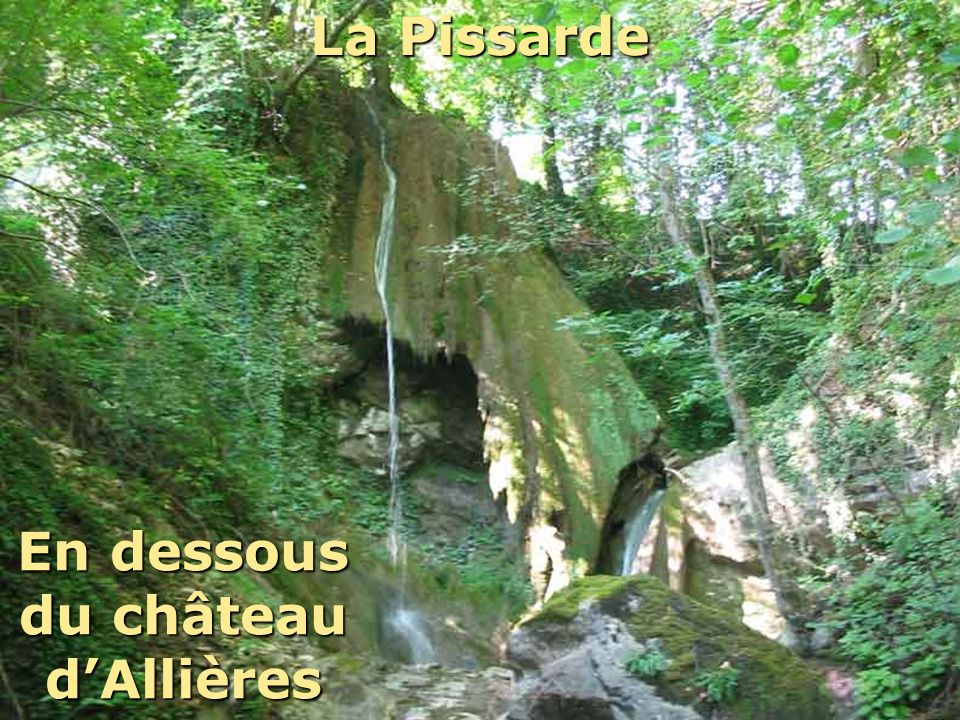 En dessous du château d'Allières