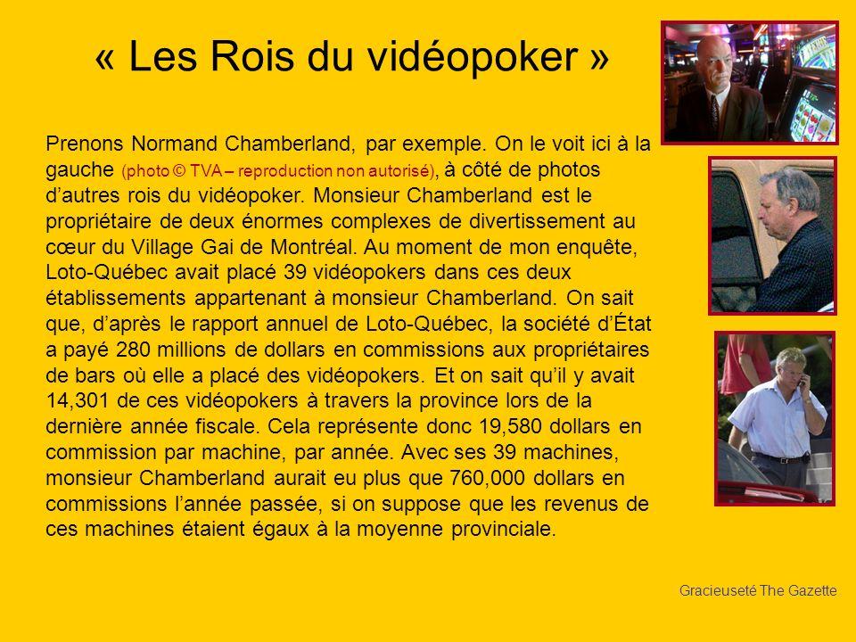 « Les Rois du vidéopoker »