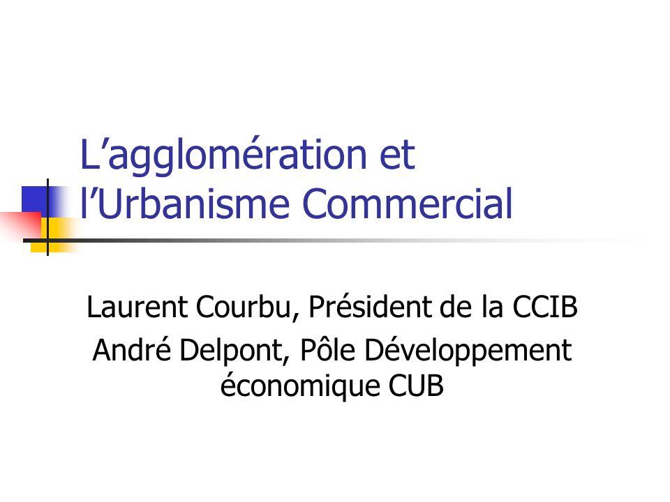 L'agglomération et l'Urbanisme Commercial