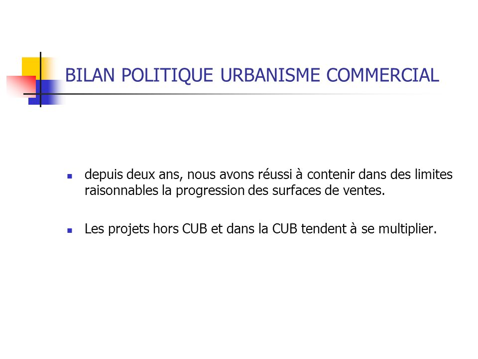BILAN POLITIQUE URBANISME COMMERCIAL