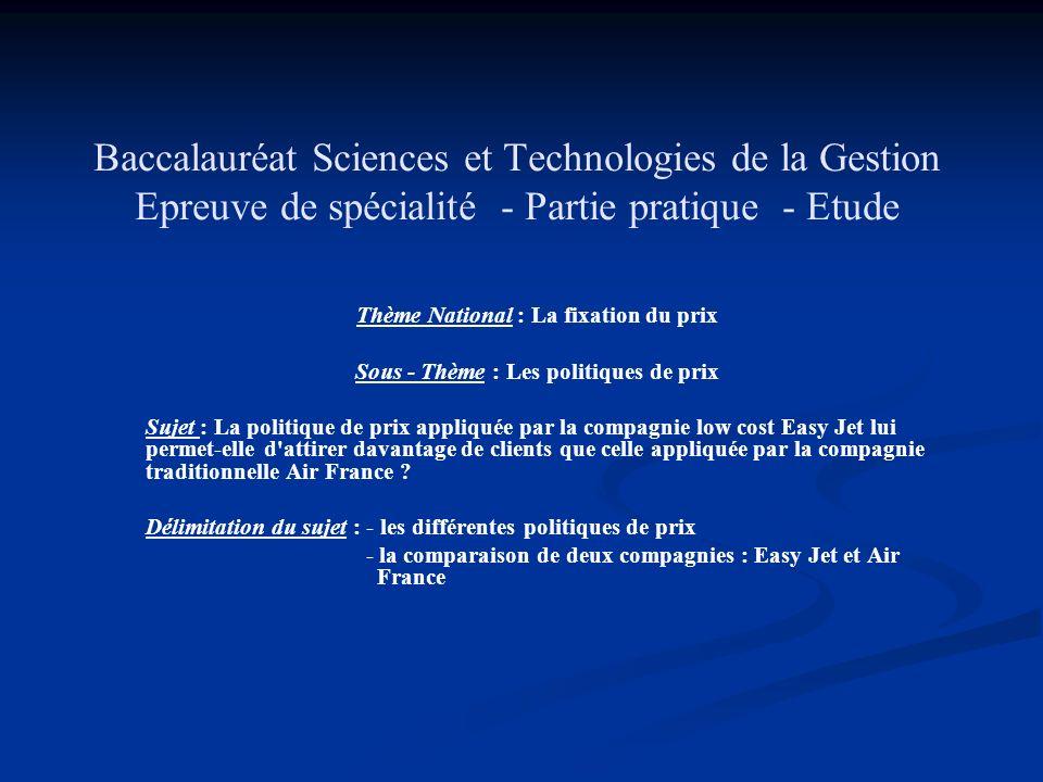 Baccalauréat Sciences et Technologies de la Gestion Epreuve de spécialité - Partie pratique - Etude
