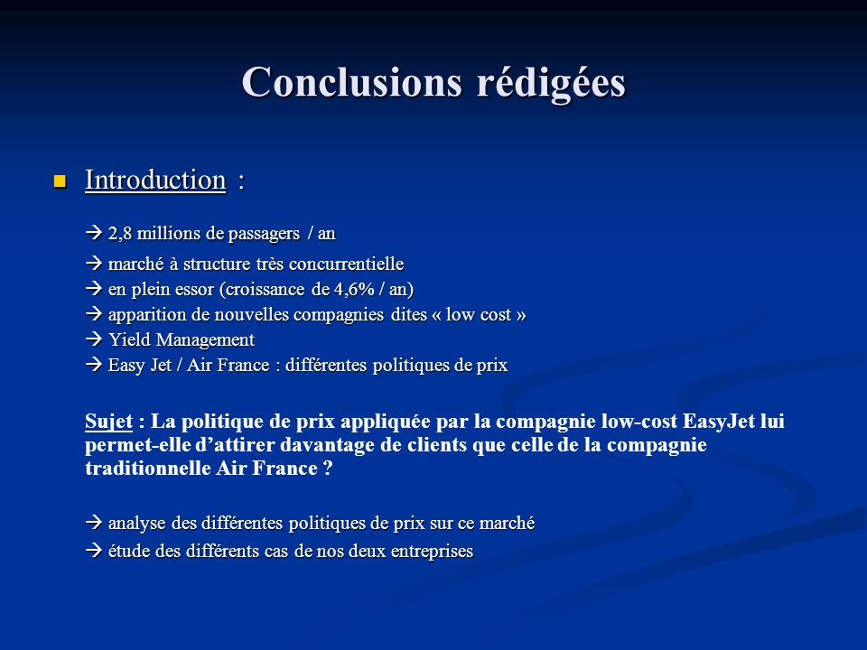 Conclusions rédigées  2,8 millions de passagers / an Introduction :