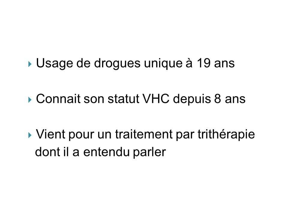 Usage de drogues unique à 19 ans