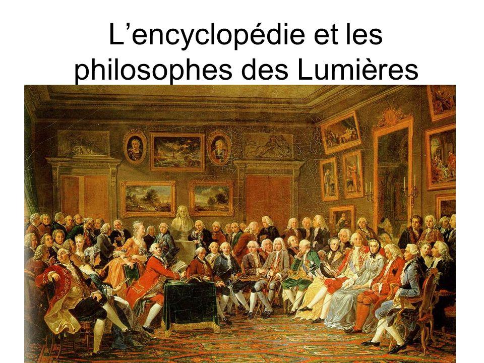 L'encyclopédie et les philosophes des Lumières