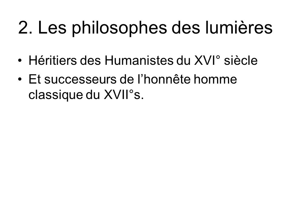 2. Les philosophes des lumières