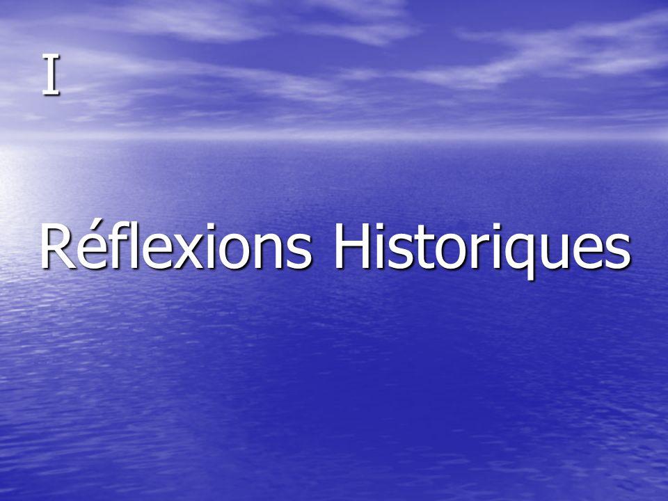 Réflexions Historiques