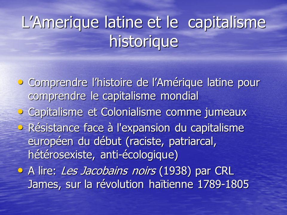 L'Amerique latine et le capitalisme historique