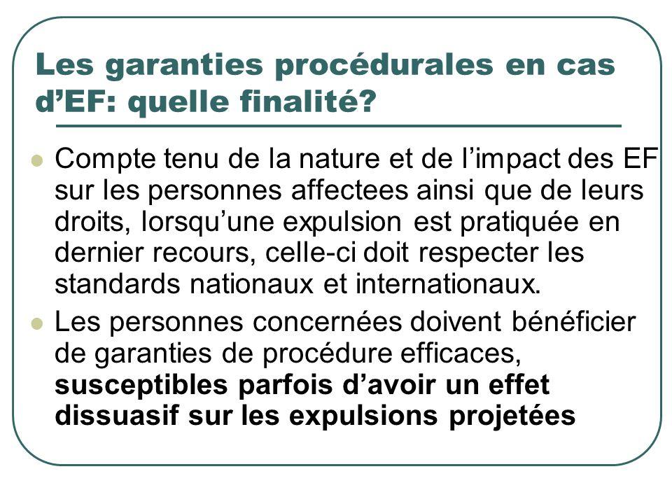 Les garanties procédurales en cas d'EF: quelle finalité