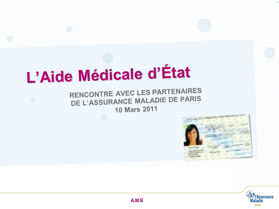 L'Aide Médicale d'État