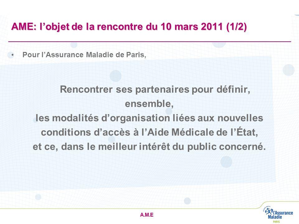 AME: l'objet de la rencontre du 10 mars 2011 (1/2)