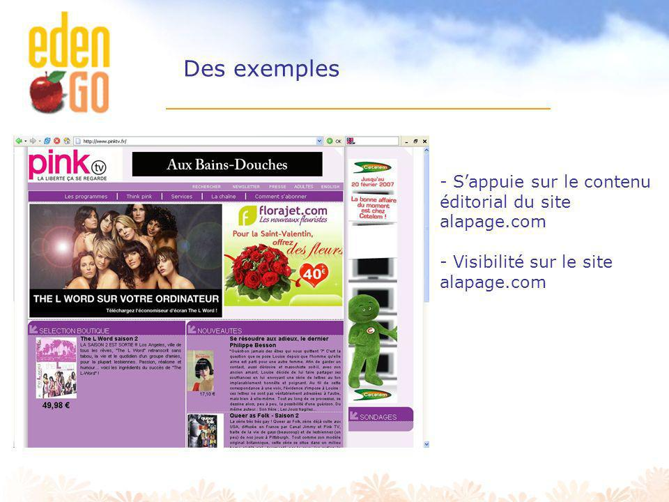 Des exemples S'appuie sur le contenu éditorial du site alapage.com