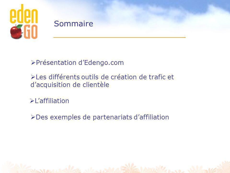 Sommaire Présentation d'Edengo.com