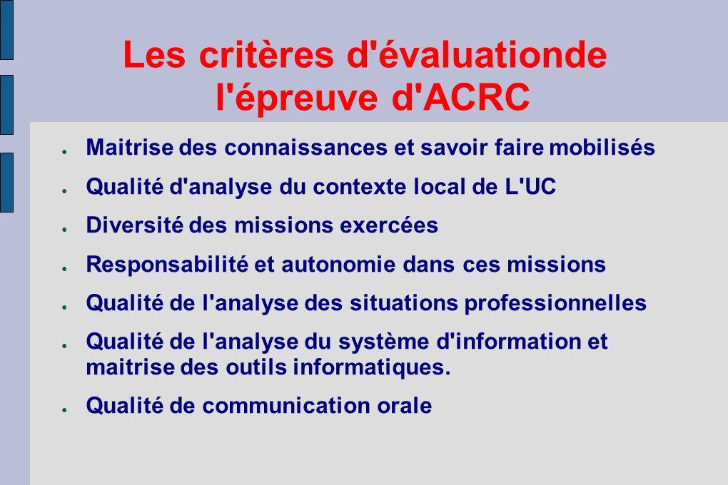 Les critères d évaluationde l épreuve d ACRC