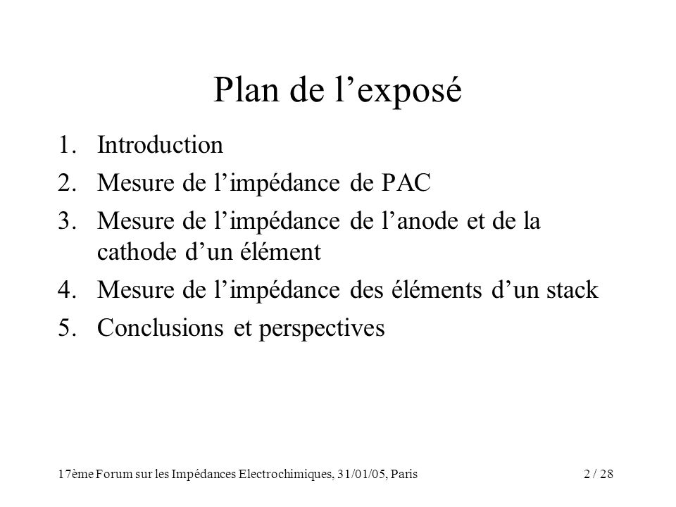 Plan de l'exposé Introduction Mesure de l'impédance de PAC