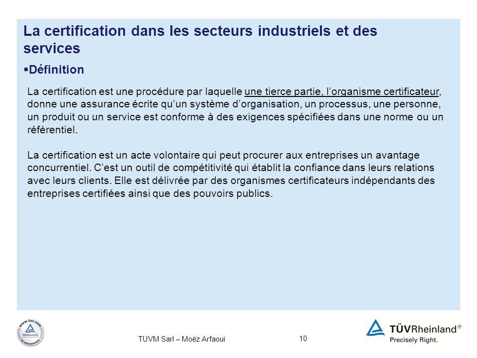 La certification dans les secteurs industriels et des services