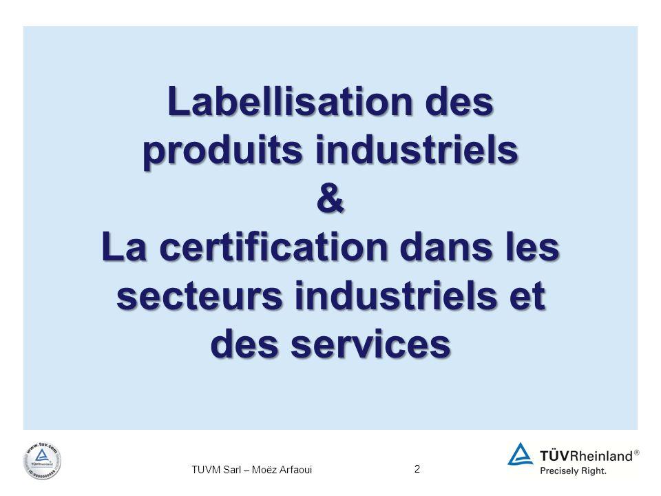 Labellisation des produits industriels &