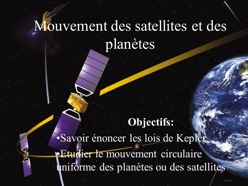 Mouvement des satellites et des planètes