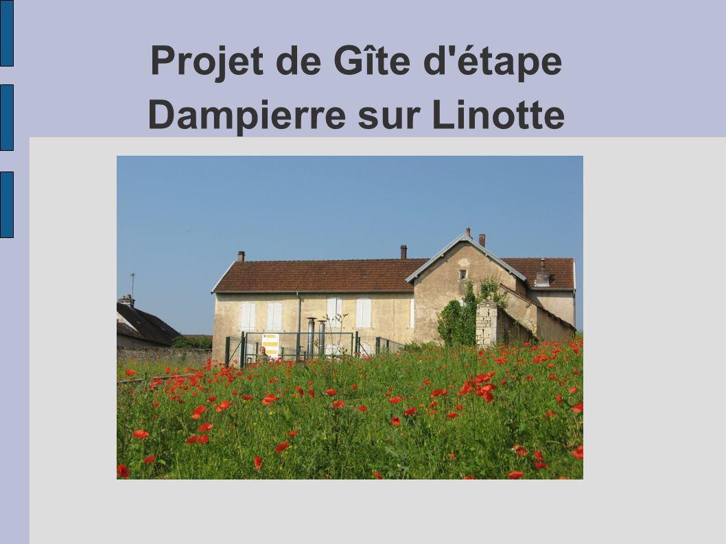 Projet de Gîte d étape Dampierre sur Linotte