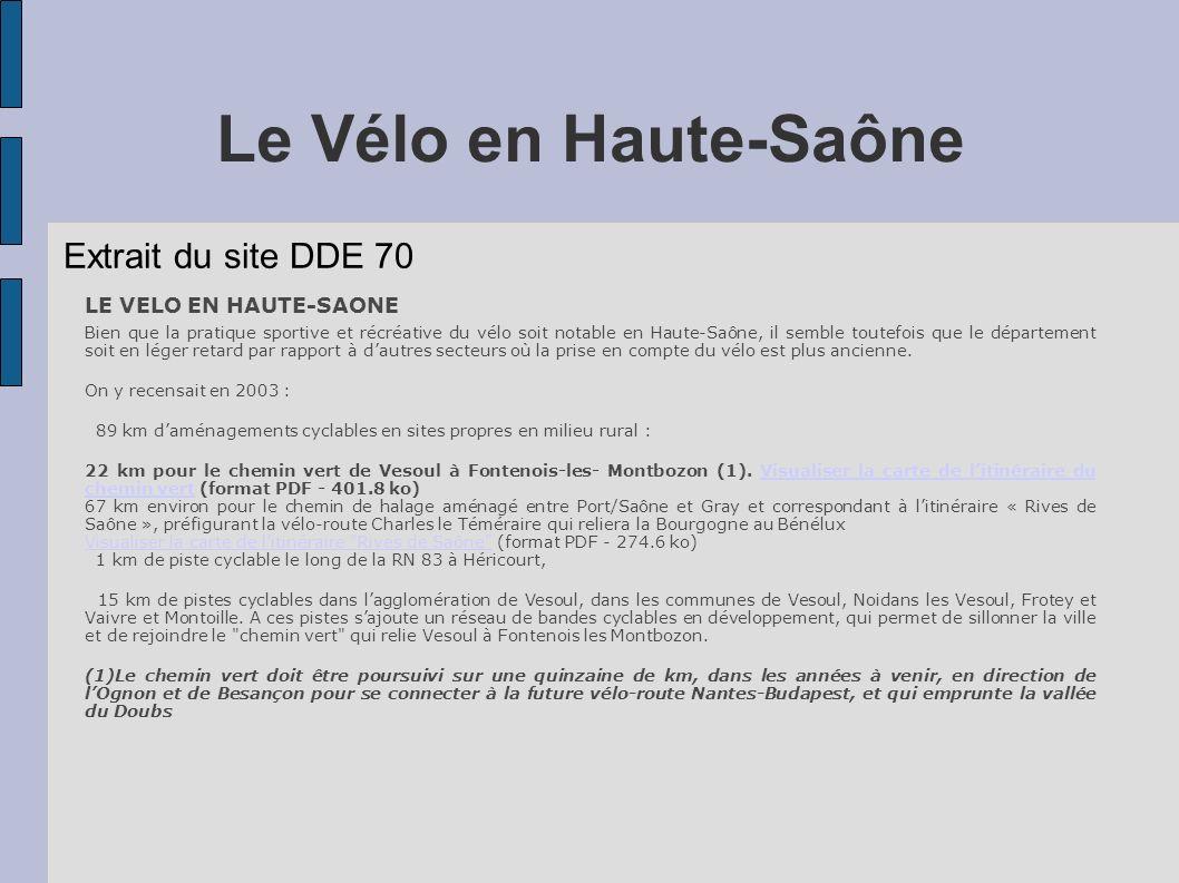 Le Vélo en Haute-Saône Extrait du site DDE 70 LE VELO EN HAUTE-SAONE