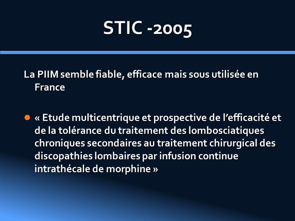 STIC -2005 La PIIM semble fiable, efficace mais sous utilisée en France.