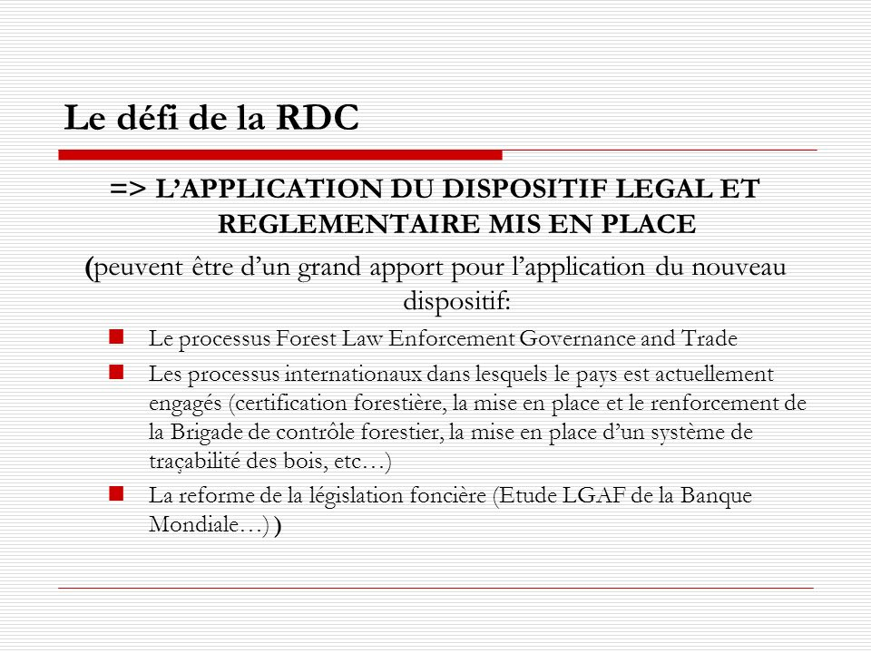 => L'APPLICATION DU DISPOSITIF LEGAL ET REGLEMENTAIRE MIS EN PLACE