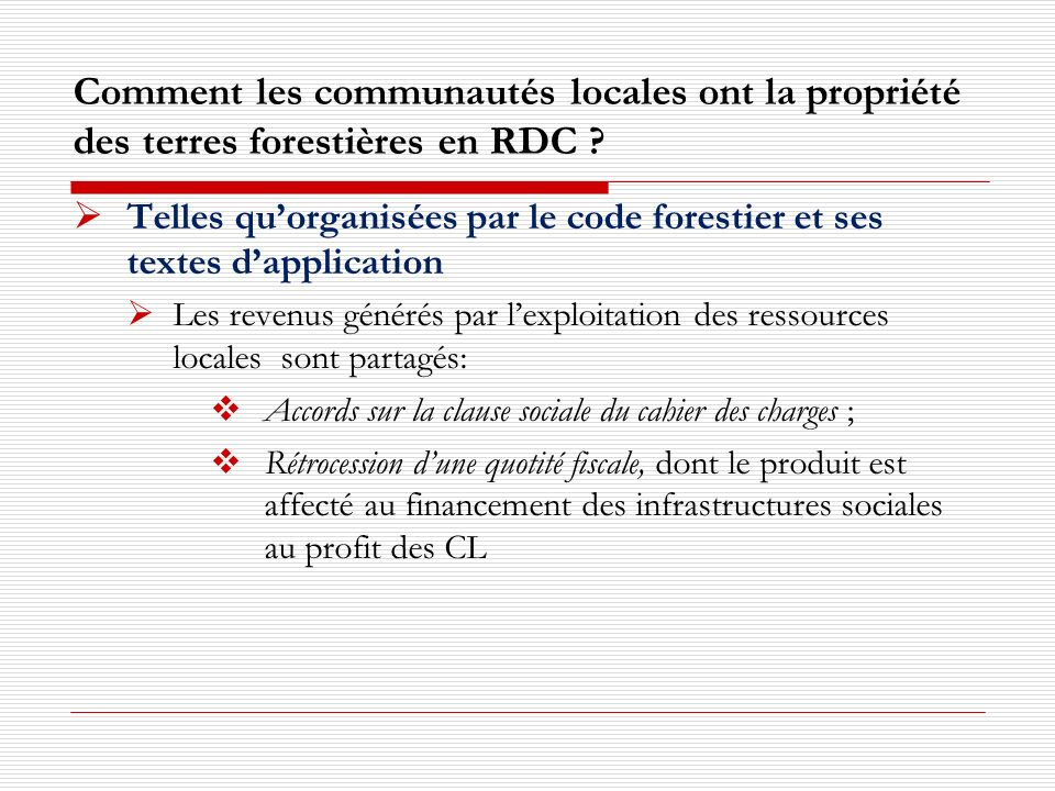 Comment les communautés locales ont la propriété des terres forestières en RDC