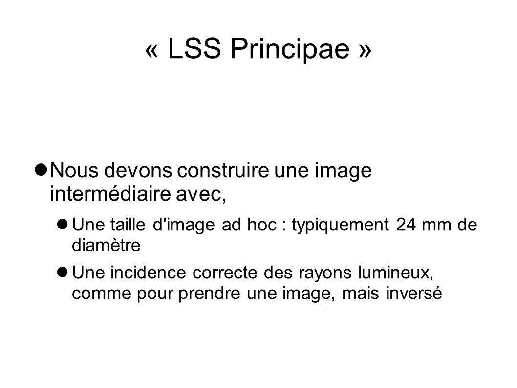 « LSS Principae » Nous devons construire une image intermédiaire avec,