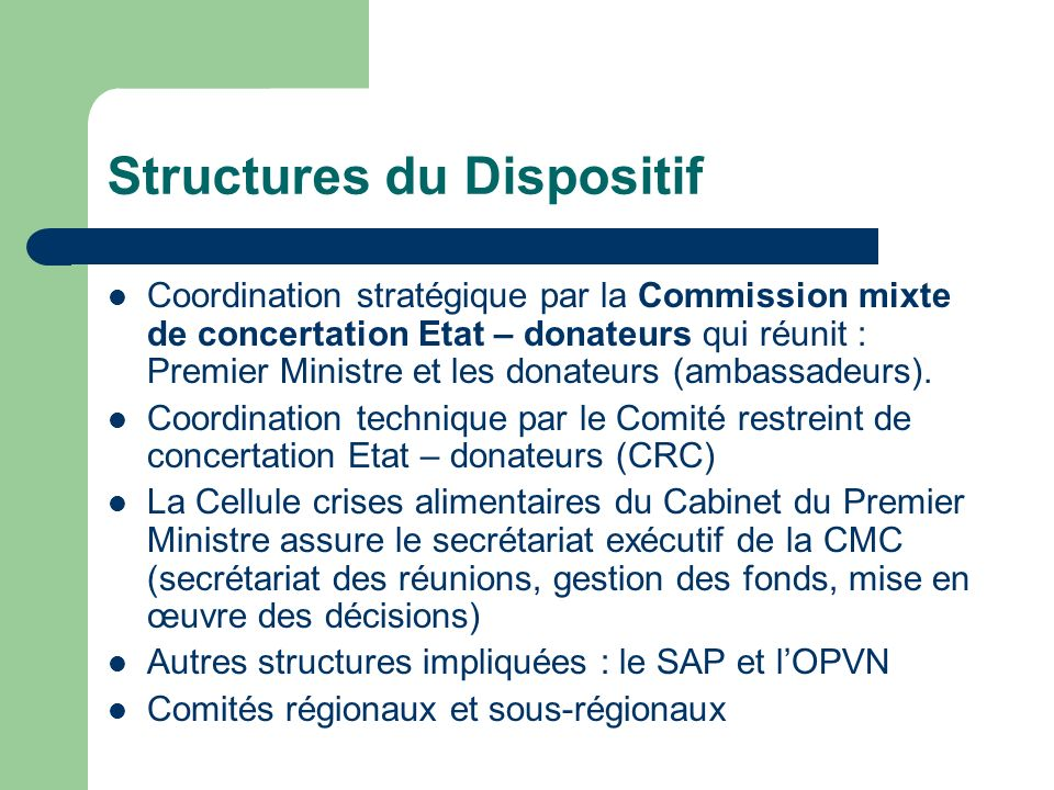Structures du Dispositif