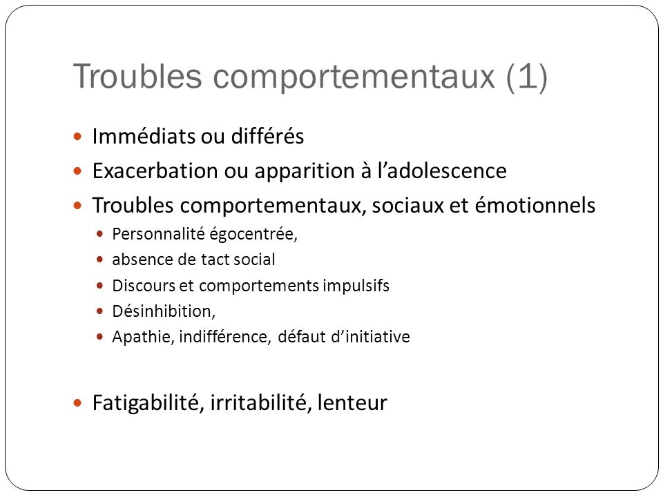 Troubles comportementaux (1)