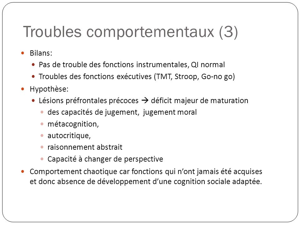 Troubles comportementaux (3)